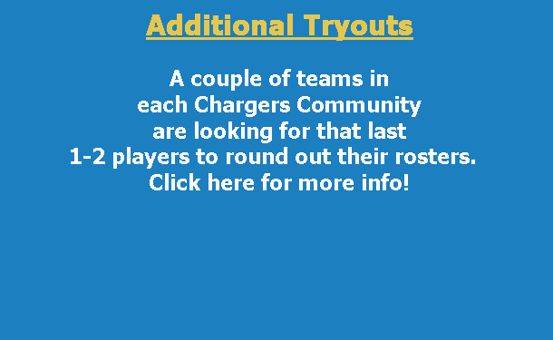 Additional Tryouts (Click here for more information!)