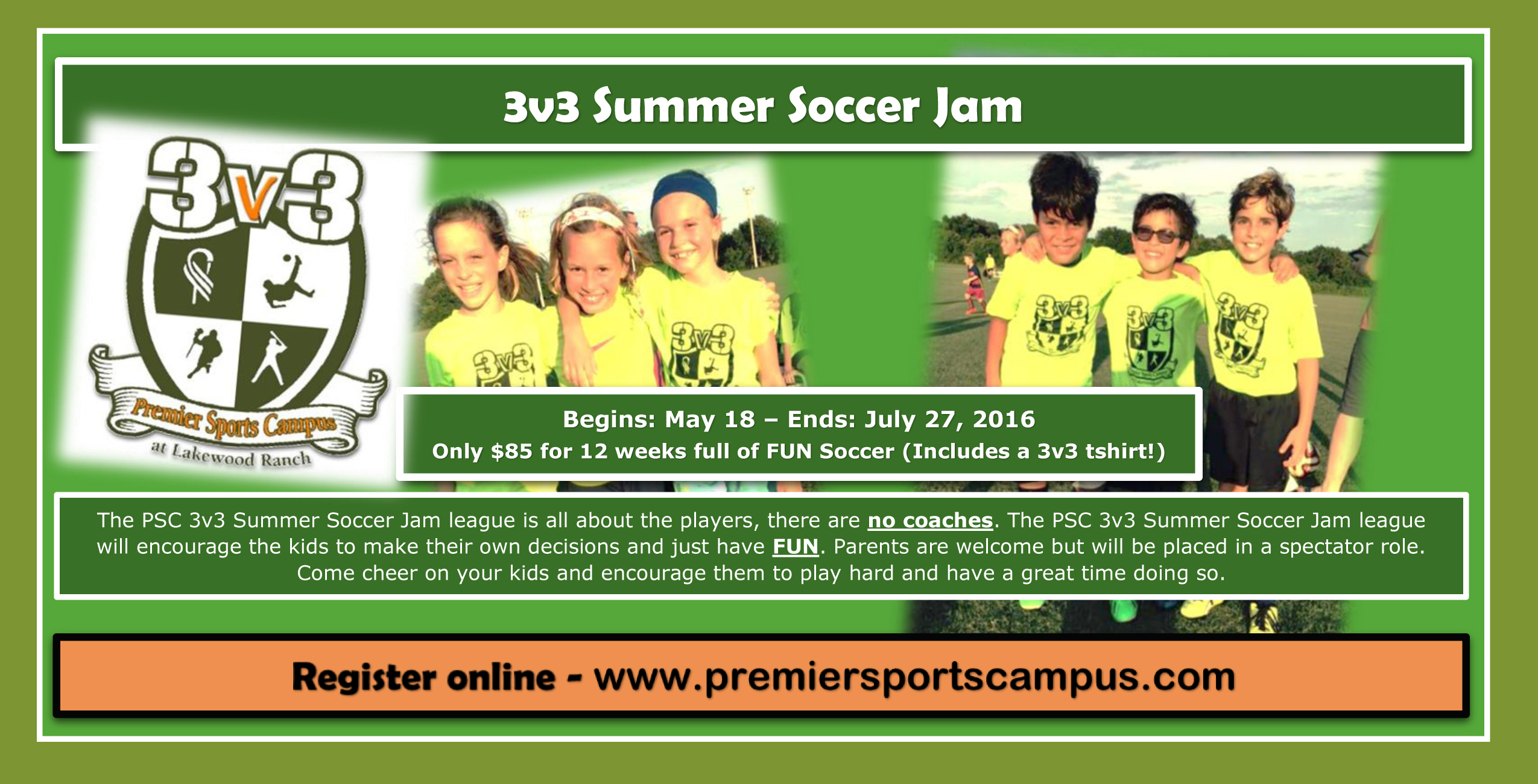 Premier Sports Campus 3v3 Summer Soccer Jam