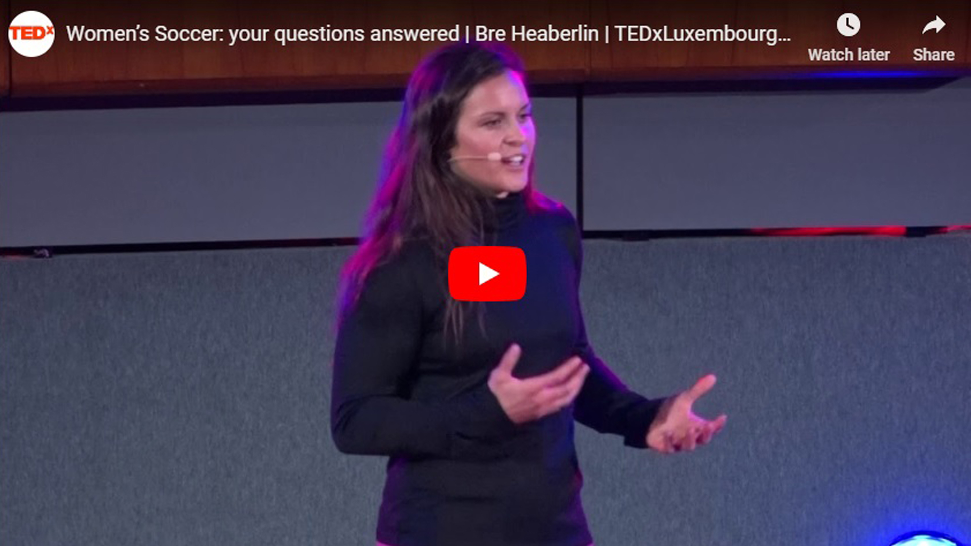 Bre Heaberlin TEDx Talk